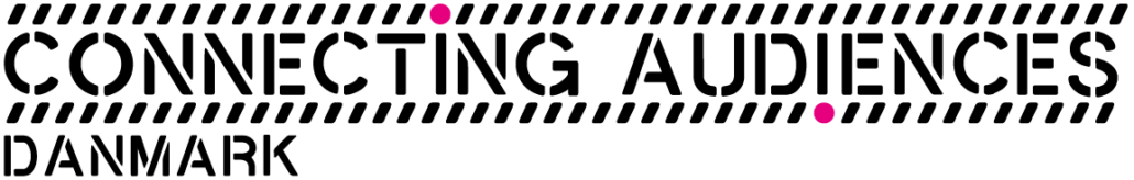 Connecting Audiences Danmark